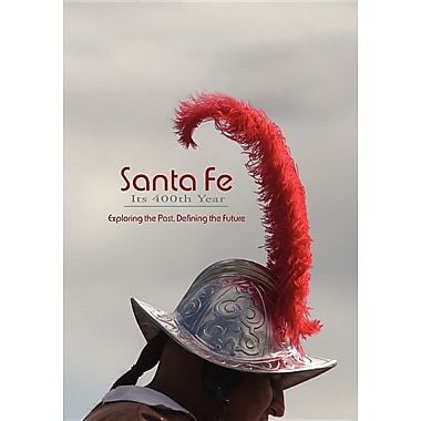 Santa Fe, Its 400th Year (Softcover)