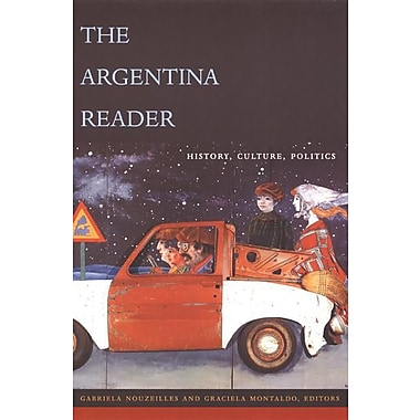 The Argentina Reader: History, Culture and Society