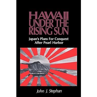 Stephan: Hawaii Under Rising Sun Pa