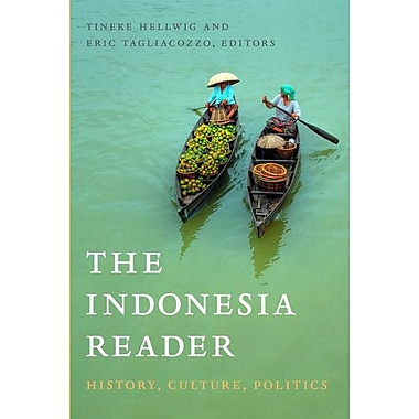 The Indonesia Reader: History, Culture, Politics