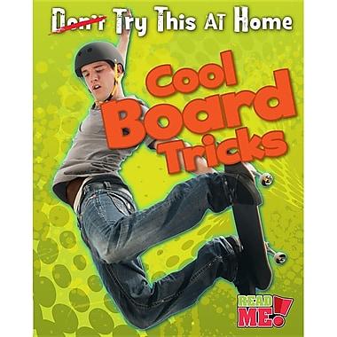 Cool Board Tricks