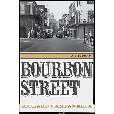Bourbon Street: A History