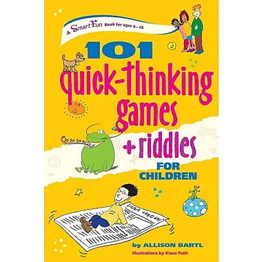 101 Quick-Thinking Games and Riddles for Children