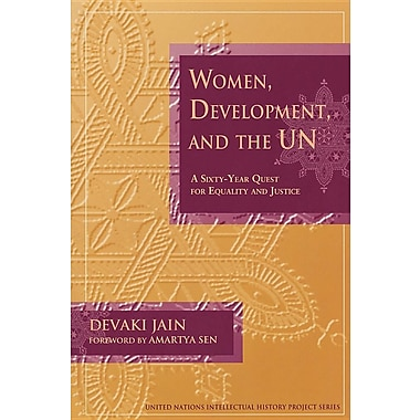 Women, Development, and the UN: A Sixty-Year Quest for Equality and Justice