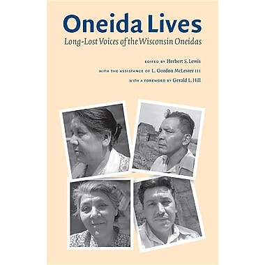 Oneida Lives: Long-Lost Voices of the Wisconsin Oneidas