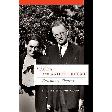 Magda and Andre Trocme: Resistance Figures
