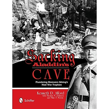 Sacking Aladdin's Cave: Plundering Goring's Nazi War Trophies