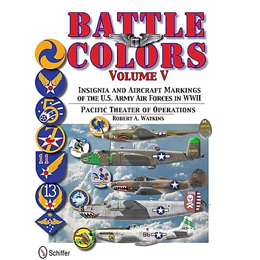 Battle Colors, Volume 5: Insignia and Aircraft Markings of the U.S. Army Air Forces in World War II