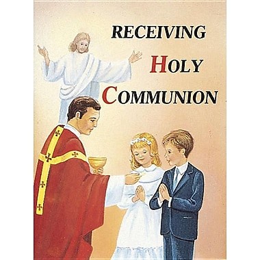 Receiving Holy Communion 10pk: How to Make a Good Communion