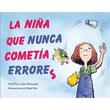 La Nina Que Nunca Cometia Errores = The Girl Who Never Made Mistakes