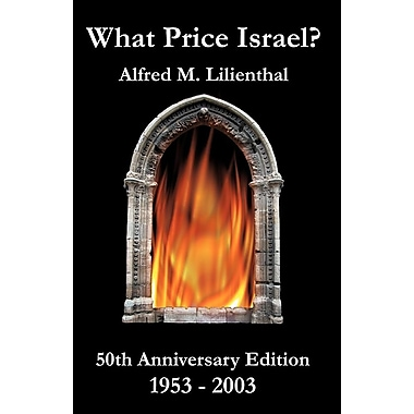 What Price Israel? 50th Anniversary Edition 1953-2003
