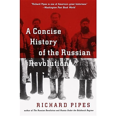 the concise history of the russian revolution [14] richard pipes, a concise history of the russian revolution[14] in the first  volume of his two-volume study on the russian revolution, pipes included three .