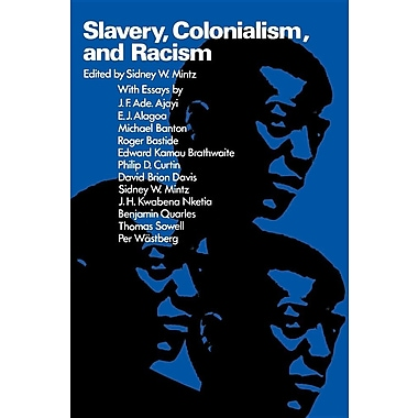 Slavery, Colonialism, and Racism