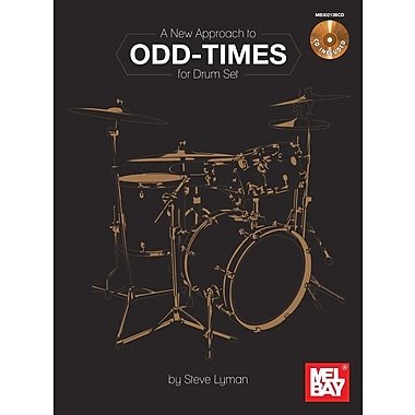 A New Approach to Odd-Times for Drum Set [With CD (Audio)]