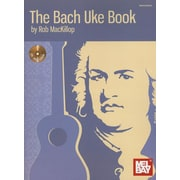The Bach Uke Book [With CD (Audio)]