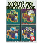 Mel Bay's Complete Funk Drumming Book [With CD]