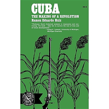 Cuba: The Making of a Revolution