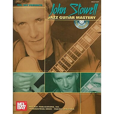 John Stowell Jazz Guitar Mastery [With DVD]