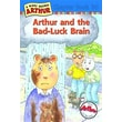 Arthur and the Bad-Luck Brain: A Marc Brown Arthur Chapter Book 30