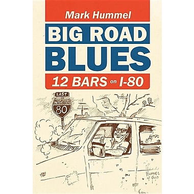 Big Road Blues-12 Bars on I-80