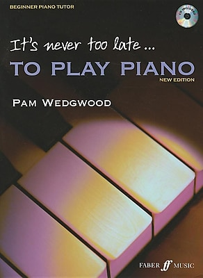 It's Never Too Late... to Play Piano: