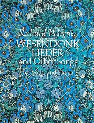Wesendonk Lieder and Other Songs for Voice