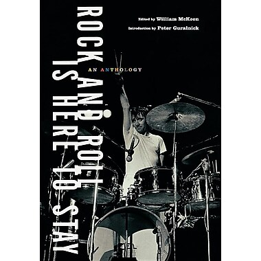 Rock and Roll Is Here to Stay: An Anthology