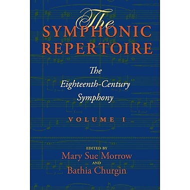 The Symphonic Repertoire, Volume I: The Eighteenth-Century Symphony [With CD (Audio)]