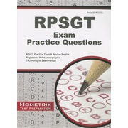 RPSGT Exam Practice Questions: RPSGT Practice Tests & Review for the Registered Polysomnographic Technologist Examination