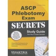 ASCP Phlebotomy Exam Secrets Study Guide: Phlebotomy Test Review for the ASCP's Phlebotomy Technician Examination