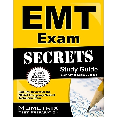 EMT Exam Secrets Study Guide: EMT Test Review for the Nremt Emergency Medical Technician Exam