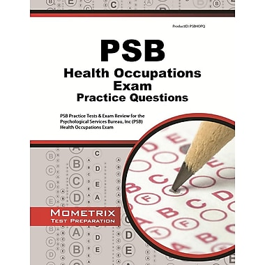 PSB Health Occupations Exam Practice Questions: PSB Practice Tests & Review for the Psychological Services Bureau