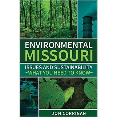 Environmental Missouri: Issues and Sustainability What You Need to Know