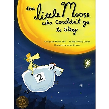 The Little Moose Who Couldn't Go to Sleep: A Maynard Moose Tale [With CD (Audio)]