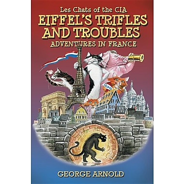 Eiffel's Trifles and Troubles