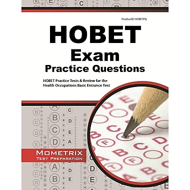 Hobet Practice Questions: Hobet Practice Tests and Exam Review for the Health Occupations Basic Entrance Test
