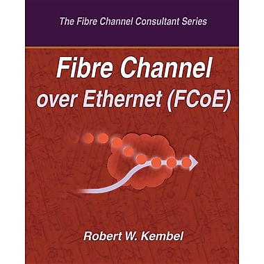 Fibre Channel Over Ethernet (Fcoe)
