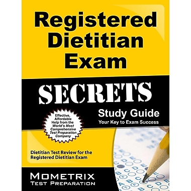 Registered Dietitian Exam Secrets Study Guide: Dietitian Test Review for the Registered Dietitian Exam
