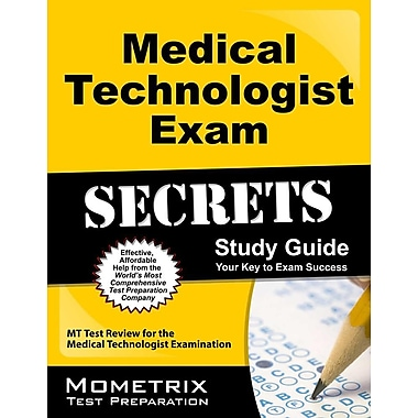 Medical Technologist Exam Secrets: MT Test Review for the Medical Technologist Examination