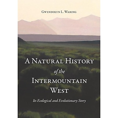 A Natural History of the Intermountain West: Its Ecological and Evolutionary Story