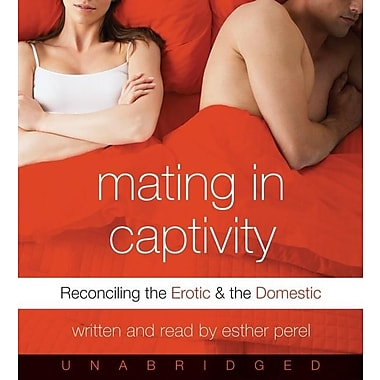 Mating in Captivity: Reconciling and the Domestic