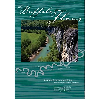 The Buffalo Flows: The Story of Our First National River