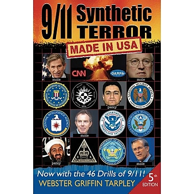 9/11 Synthetic Terror-Made in USA: With the 46 Drills of 9/11
