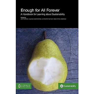 Enough for All Forever: A Handbook for Learning about Sustainability
