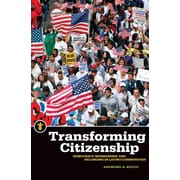 Transforming Citizenship Set: Democracy, Membership, and Belonging in Latino Communities