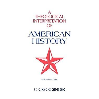 A Theological Interpretation of American History