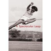 A Spectacular Leap: Black Women Athletes in Twentieth-Century America