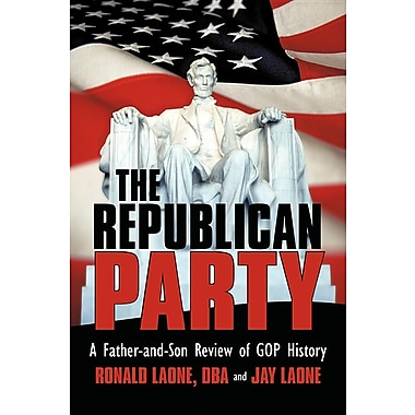 The Republican Party: A Father-And-Son Review of Rnc History