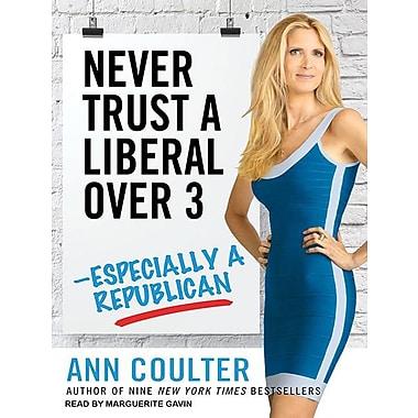 Never Trust a Liberal Over 3--Especially a Republican