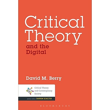 Critical Theory and the Digital
